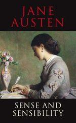 Sense and Sensibility : Classics - Jane Austen