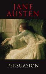 Persuasion : Transatlantic Classics - Jane Austen