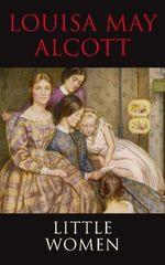 Little Women : Transatlantic Classics - Louisa May Alcott