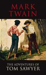 The Adventures of Tom Sawyer : Transatlantic Classics - Mark Twain