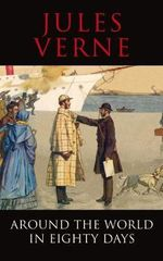 Around the World in Eighty Days : Transatlantic Classics - Jules Verne