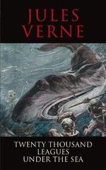 20,000 Leagues Under the Sea : Classics - Jules Verne