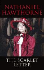 The Scarlet Letter : Transatlantic Classics - Nathaniel Hawthorne