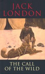 The Call of the Wild : Transatlantic Classics - Jack London