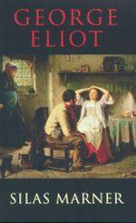 Silas Marner : Transatlantic Classics - George Eliot