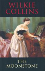 The Moonstone : Transatlantic Classics - Wilkie Collins