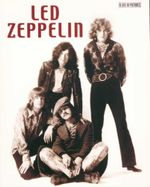 Led Zeppelin : A Life in Pictures