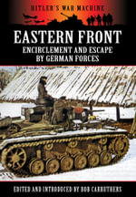 Eastern Front : Encirclement and Escape by German Forces