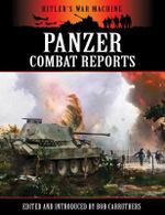 Panzer Combat Reports