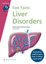 Fast Facts : Liver Disorders - Thomas E. Mahl
