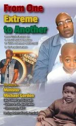 From One Extreme to Another - Minister Michael Gordon