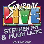 Saturday Live: Volume 1 : Featuring Stephen Fry and Hugh Laurie - Stephen Fry