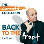 Back To The Front : Carrott Collection - Jasper Carrott