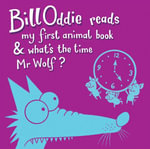 My First Animal Book : What's the Time Mr Wolf - Bill Oddie