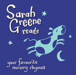 Sarah Greene Reads Your Favourite Nursery Rhymes - Sarah Greene
