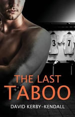 The Last Taboo - David Kerby-Kendall
