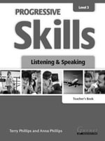 Progressive Skills 3 : Listening and Speaking - Terry Phillips
