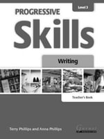 Progressive Skills 3 : Writing - Terry Phillips