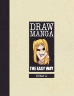 Draw Manga : The Easy Way - Yishan Li