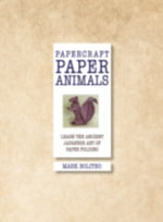Paper Animals. Mark Bolitho : Papercraft - Mark Bolitho