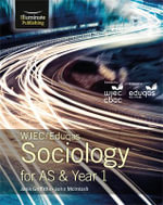 WJEC/Eduqas Sociology for AS & Year 1 : Student Book - Janis Griffiths