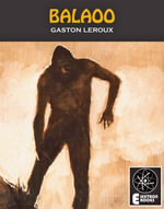 Balaoo - Gaston Leroux