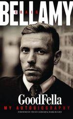Goodfella My Autobiography - Oliver Holt