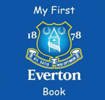 My First Everton Book - Carl Downie