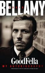 Craig Bellamy Goodfella My Autobiography - Craig Bellamy
