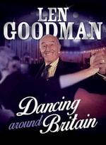 Len Goodman's Dancing Around Britain - Len Goodman