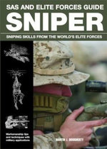 Sniper : Sniping Skills from the World's Elite Forces - Martin Dougherty