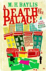 A Death at the Palace - M.H. Baylis