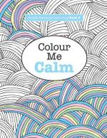 Really Relaxing Colouring Book 2 : Colour Me Calm - Elizabeth James