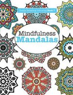 Really Relaxing Colouring Book 7 : Mindfulness Mandalas - A Meditative Adventure in Colour and Pattern - Elizabeth James