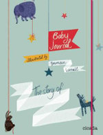 Baby Journal : The Story of.. - Yasmeen Ismail