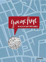 You are Here : An Interactive Book of Maps and Worlds - Kathrin Jacobsen