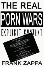 The Real Porn Wars - Frank Zappa