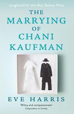 The Marrying of Chani Kaufman - Eve Harris