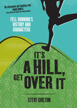 It's a Hill, Get Over It - Steve Chilton
