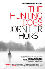 The Hunting Dogs - Jorn Lier Horst