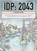 IDP: 2043 : A Graphic Novel - Mary Talbot