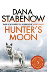 Hunter's Moon : A Kate Shugak Investigation : Book 9 - Dana Stabenow