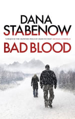 Bad Blood : A Kate Shugak Investigation - Dana Stabenow