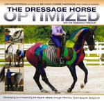 The Dressage Horse Optimized : With the Masterson Method - Jim Masterson