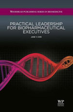 Practical Leadership for Biopharmaceutical Executives - J Y Chin