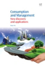 Consumption and Management : New Discovery and Applications - Bingxin Wu