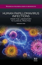 Human Papillomavirus Infections : From the Laboratory to Clinical Practice - Fernando Cobo