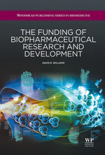 The Funding of Biopharmaceutical Research and Development - D. R. Williams