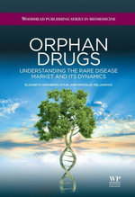 Orphan Drugs : Understanding the Rare Disease Market and its Dynamics - E Hernberg-Stahl