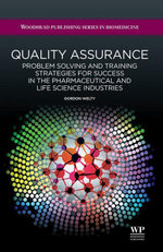 Quality Assurance : Problem Solving and Training Strategies for Success in the Pharmaceutical and Life Science Industries - G Welty